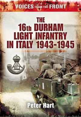 The 16th Durham Light Infantry in Italy, 1943 - 1945