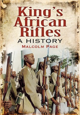 King's African Rifles: A History