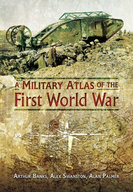 A Military Atlas of the First World War