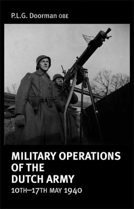 Military Operations of the Dutch Army 10th-17th May 1940