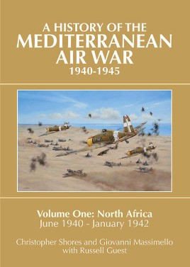 A History of the Mediterranean Air War, 1940-1945. Volume 1