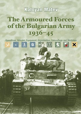 The Armoured Forces of the Bulgarian Army 1936-45