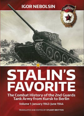 Stalin's Favorite. Volume 1: January 1943-June 1944