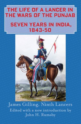 The Life of a Lancer in the Wars of the Punjaub, or, Seven Years in India, 1843-50