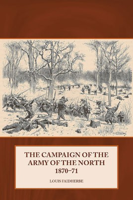 The Campaign of the Army of the North 1870-71