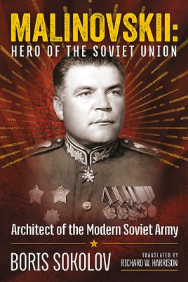 Marshal Malinovskii: Hero of the Soviet Union