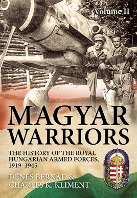 Magyar Warriors. Volume 2