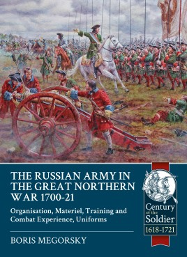 The Russian Army in the Great Northern War 1700-21