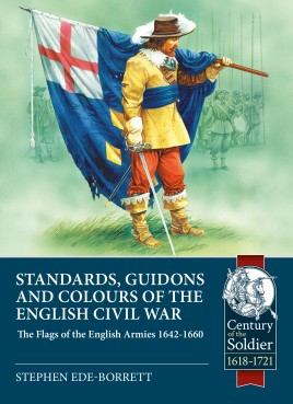Standards, Guidons and Colours of the English Civil War