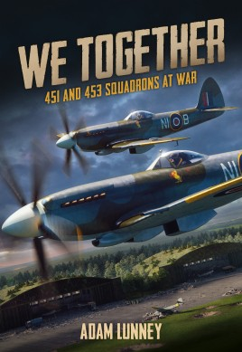 We Together: 451 and 453 Squadrons at War