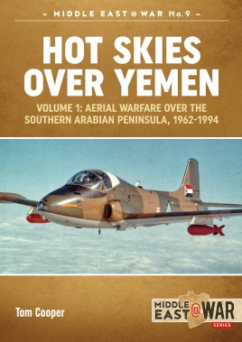 Hot Skies Over Yemen. Volume 1