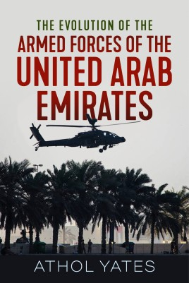 The Evolution of the Armed Forces of the United Arab Emirates