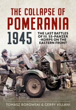 The Collapse of Pomerania 1945