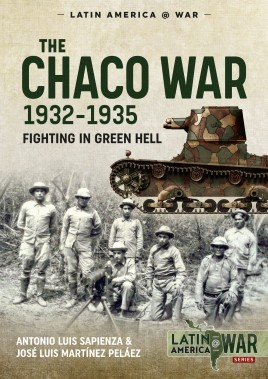 The Chaco War, 1932-1935
