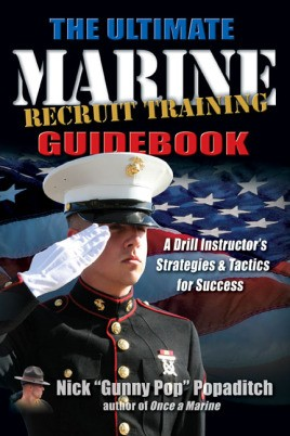 Ultimate Marine Recruit Training Guidebook
