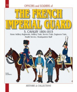 The French Imperial Guard. Volume 5