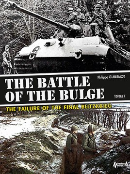 The Battle of the Bulge. Volume 1