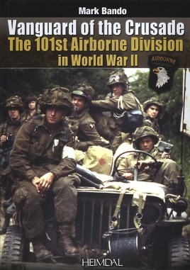 Vanguard of the Crusade: The 101st Airborne Division in