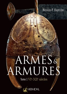 Armes et Armures Tome 1