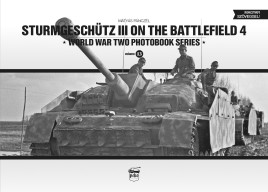 Sturmgeschütz III on the battlefield. Volume 4