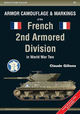 Armor Camouflage and Markings of the French 2nd Armored Division in World War Two