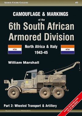 Camouflage and Markings of the 6th South African Armored Division. Part 2: Wheeled Transport & Artillery