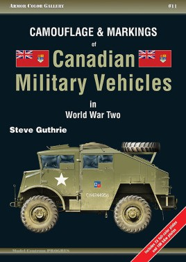 Camouflage and Markings of Canadian Military Vehicles in World War Two