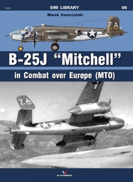 """B-25J """"Mitchell"""" in Combat Over Europe (MTO)"""