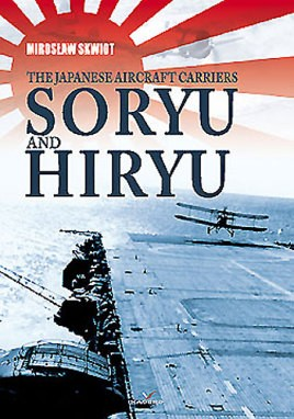 The Japanese Aircraft Carriers Soryu and Hiryu