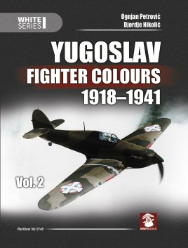 Yugoslav Fighter Colours 1918-1941 vol. 2