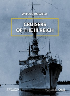 Cruisers of the III Reich. Volume 1