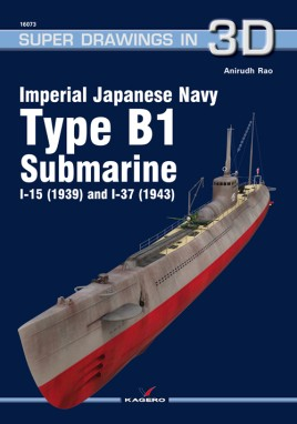 Imperial Japanese Navy Type B1 Submarine I-15 (1939) and I-37 (1943)