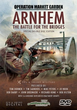 Arnhem: The Battle for the Bridges