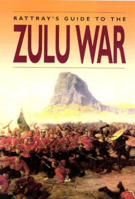 David Rattray's Guide to the Zulu War