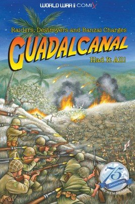 Guadalcanal Had It All!