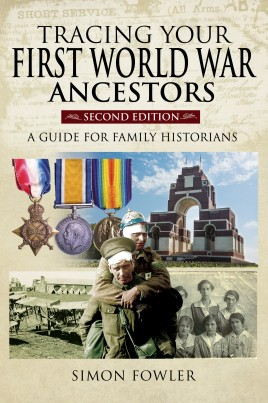 Tracing Your First World War Ancestors - Second Edition