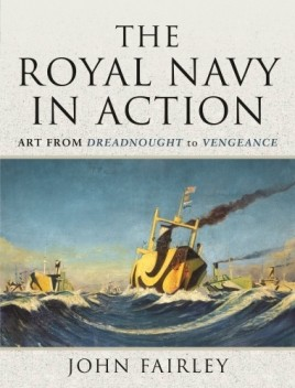 The Royal Navy in Action