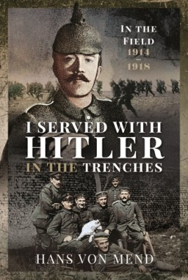 I Served With Hitler in the Trenches