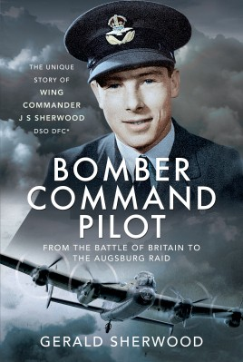 Bomber Command Pilot: From the Battle of Britain to the Augsburg Raid