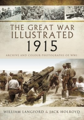 The Great War Illustrated 1915 - Paperback Mono Edition