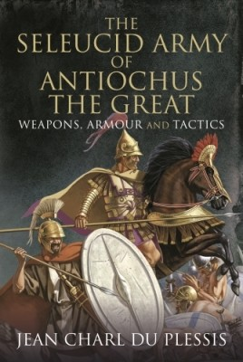 The Seleucid Army of Antiochus the Great