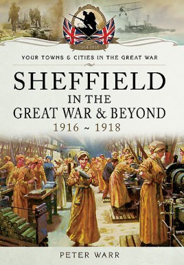 Sheffield in the Great War and Beyond