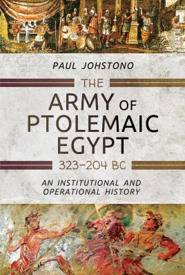 The Army of Ptolemaic Egypt 323 to 204 BC