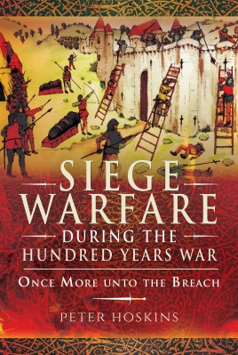 Siege Warfare During the Hundred Years War