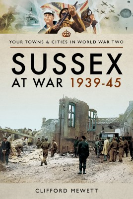 Sussex at War 1939–45