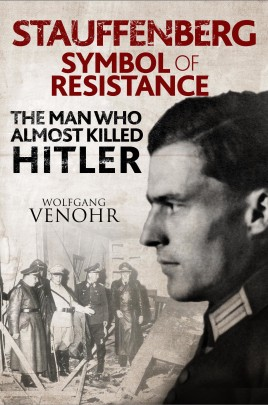 Stauffenberg: Symbol of Resistance