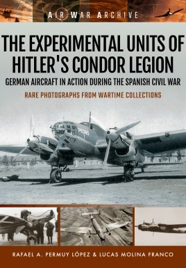 The Experimental Units of Hitler's Condor Legion