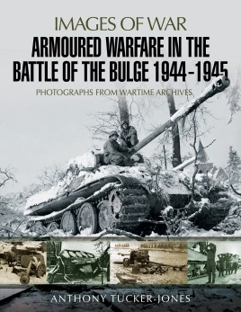 Armoured Warfare in the Battle of the Bulge 1944–1945