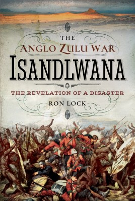The Anglo Zulu War - Isandlwana