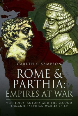 Rome and Parthia: Empires at War
